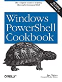 Book Cover Windows PowerShell Cookbook: The Complete Guide to Scripting Microsoft's Command Shell