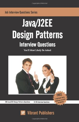 Book Cover Java/J2EE Design Patterns Interview Questions You'll Most Likely Be Asked