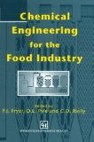 Book Cover Chemical Engineering for the Food Industry (Food Engineering Series)