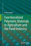 Book Cover Functionalized  Polymeric Materials in Agriculture and the Food Industry
