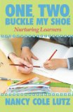 Book Cover One, Two, Buckle My Shoe: Nurturing Learners
