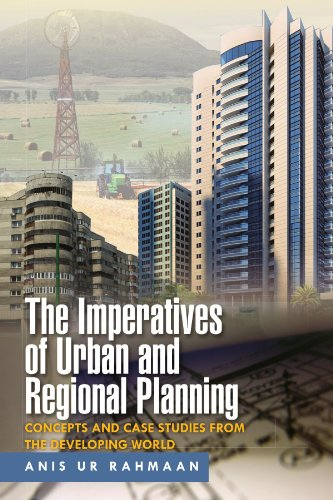 the imperatives of urban and regional planning concepts and case studies from the developing world
