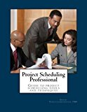 Book Cover Project Scheduling Professional: Guide to the PMI-SP examination