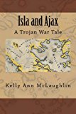 Book Cover Isla and Ajax: A Trojan War Tale