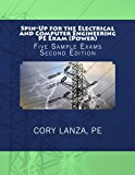 Book Cover Spin-Up for the Electrical and Computer Engineering PE Exam (Power): Five Sample Exams