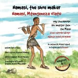 Book Cover Namasi, the shoe maker: How the Ndorobo are cleverer than the Masai (Volume 2)