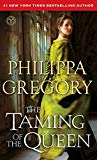 Book Cover The Taming of the Queen (The Plantagenet and Tudor Novels)