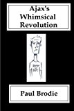 Book Cover Ajax's Whimsical Revolution