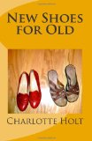 Book Cover New Shoes for Old (Shoe Series) (Volume 1)