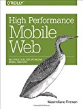 Book Cover High Performance Mobile Web: Best Practices for Optimizing Mobile Web Apps