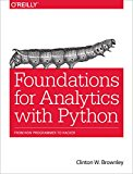 Book Cover Foundations for Analytics with Python: From Non-Programmer to Hacker