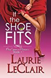 Book Cover If The Shoe Fits: Once Upon A Romance, Book 1 (Volume 1)