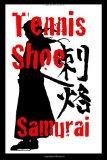 Book Cover Tennis Shoe Samurai (Shiraku) (Volume 1)