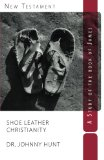 Book Cover Shoe Leather Christianity: A Study of the Book of James (Non-disposable curriculum) (Volume 7)