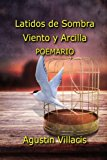Book Cover Latidos de sombra, viento y arcilla (Spanish Edition)