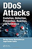 Book Cover DDoS Attacks: Evolution, Detection, Prevention, Reaction, and Tolerance