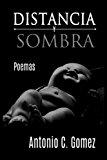 Book Cover Distancia Y Sombra (Spanish Edition)