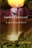 Book Cover Simply Exposure: A Light Bulb Moment