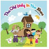 Book Cover The Old Lady In The Shoe: A Rhyming Story