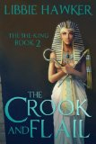 Book Cover The Crook and Flail: The She-King: Book 2 (Volume 2)