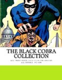 Book Cover The Black Cobra Collection: All Three Issues (1954-55) in One Volume - All Stories - No Ads