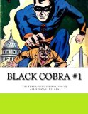Book Cover Black Cobra #1: The Three-Issue Series (1954-55) - All Stories - No Ads