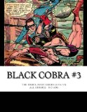 Book Cover Black Cobra #3: The Three-Issue Series (1954-55) - All Stories - No Ads