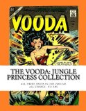 Book Cover The Vooda: Jungle Princess Collection: All Three Issues In One Volume -- All Stories - No Ads