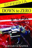 Book Cover Superbia: Down to Zero (A Det. Vic Ajax Short Story) (Volume 4)