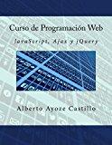 Book Cover Curso de Programación Web: JavaScript, Ajax y jQuery (Spanish Edition)