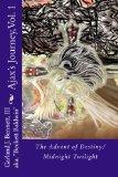 Book Cover Ajax's Journey: The Advent of Destiny/Midnight Twilight (Ajax's Journey Trilogy ) (Volume 1)