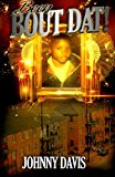 Book Cover Been Bout Dat (Volume 1)