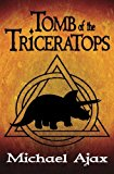 Book Cover Tomb of the Triceratops: Fossil Explorers Book 1