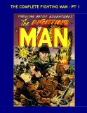 Book Cover The Complete Fighting Man - Pt 1: Exciting Armed Forces Battle Action - Issues #1-3 - All Stories - No Ads