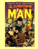 Book Cover The Fighting Man #1: Exciting Armed Forces Stories - All Stories - No Ads