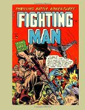 Book Cover The Fighting Man #7: Exciting Stories Of The Armed Forces in Battle - All Stories - No Ads
