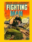 Book Cover The Fighting Man #8: Harrowing Tales of the Armed Forces In Battle - All Stories - No Ads