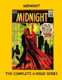 Book Cover Midnight: The Complete 6-Issue Series --- Classic 1950s Horro Comics - All Stories - No Ads