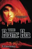 Book Cover The Heretic Heir (The Elizabeth of England Chronicles) (Volume 2)