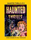 Book Cover Haunted Thrills #12: Tales of Terror and Horror -- All Stories -- No Ads