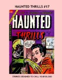 Book Cover Haunted Thrills #17: Exciting Horror Tales -- All Stories -- No Ads