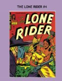 Book Cover The Lone Rider #4: The Thrilling Adventures of the Masked Man of 1880's American West