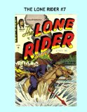 Book Cover The Lone Rider #7: Western Comic Action -- Collect All 26 Issues!