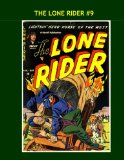 Book Cover The Lone Rider #9: Thrilling Tales of the Masked Man of the West