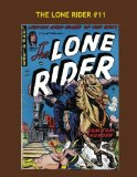 Book Cover The Lone Rider #11: Classic Western Tales --- All Stories --- No Ads