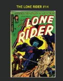 Book Cover The Lone Rider #14: Exciting Classic Western Comics --- All Stories -- No Ads