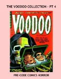 Book Cover The Voodoo Collection - Pt 4: Exciting 1950s Horror Classics -- All Stories -- No Ads