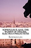 Book Cover Sophocles II: Ajax, The Women of Trachis, Electra & Philoctetes