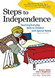 Book Cover Steps to Independence: Teaching Everyday Skills to Children with Special Needs, Fourth Edition