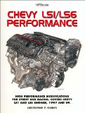 Book Cover Chevy LS1/LS6 Performance: High Performance Modifications for Street and Racing